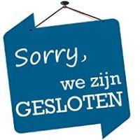 Sorry, Wij Zijn Gesloten.